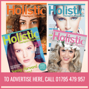 Holistic Therapist Magazine - To advertise here call 01795 479957